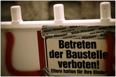 Betreten der Baustelle verboten! - 365-Tage-Projekt 3. Januar 2014 © Sabine Lommatzsch
